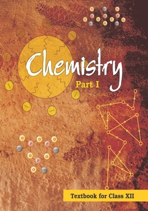 NCERT CHEMISTRY PART-I BOOK FOR CLASS 12