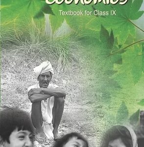 NCERT ECONOMICS TEXTBOOK FOR CLASS 9