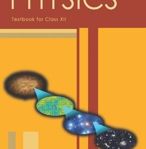 PHYSICS-I BOOK FOR CLASS 12