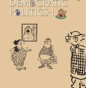 NCERT DEMOCRATIC POLITICS-I TEXTBOOK FOR CLASS 9