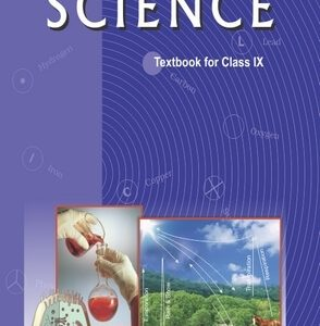 NCERT SCIENCE TEXTBOOK FOR CLASS 9